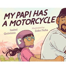 Kokila My Papi Has a Motorcycle - Isabel Quintero