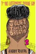 Dial Books Juliet Takes a Breath - Gabby Rivera