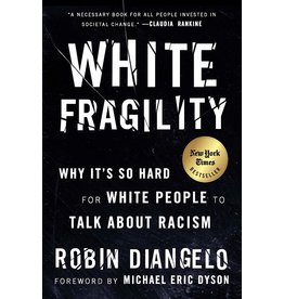 Beacon Press White Fragility: Why It's So Hard for White People to Talk About Racism - Robin DiAngelo