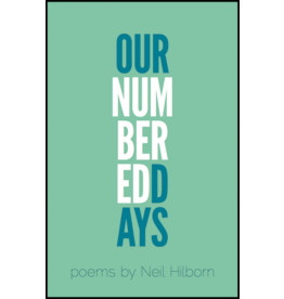 Button Poetry Our Numbered Days - Neil Hilborn