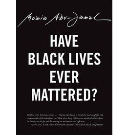 City Lights Publishers Have Black Lives Ever Mattered? - Mumia Abu-Jamal