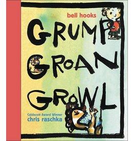 Disney-Hyperion Grump Groan Growl - bell hooks, Chris Rashka
