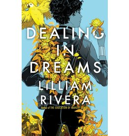 Simon & Schuster BFYR Dealing in Dreams - Lilliam Rivera