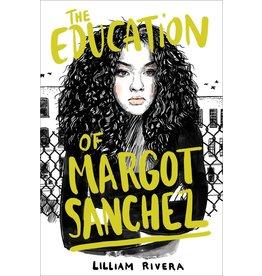 Simon & Schuster BFYR The Education of Margot Sanchez - Lilliam Rivera