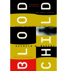 Blood Child and Other Stories - Octavia E. Butler