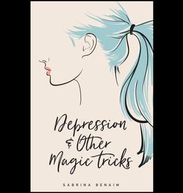 Button Poetry Depression & Other Magic Tricks - Sabrina Benaim