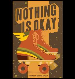 Button Poetry Nothing Is Okay - Rachel Wiley