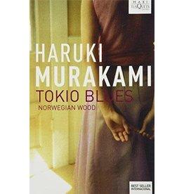 Planeta Publishing Tokio Blues. Norwegian Wood - Haruki Murakami