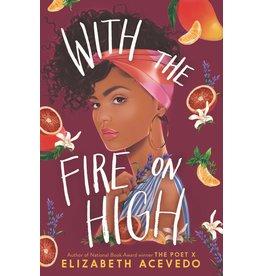 Harper Teen With the Fire on High - Elizabeth Acevedo