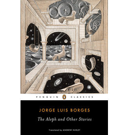 Penguin Classics The Aleph and Other Stories - Jorge Luis Borges