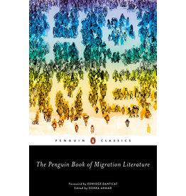 Penguin Classic The Penguin Book of Migration Literature