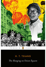Penguin Classic The Hanging on Union Square - H. T. Tsiang