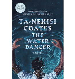 One World The Water Dancer - Ta-Nehisi Coates