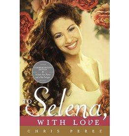 Celebra To Selena, With Love - Chris Perez