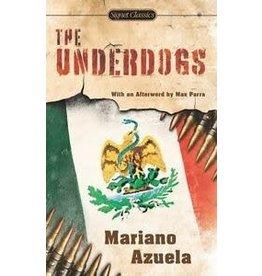 Signet The Underdogs - Mariano Azuela; E. Munguia Jr. tr.