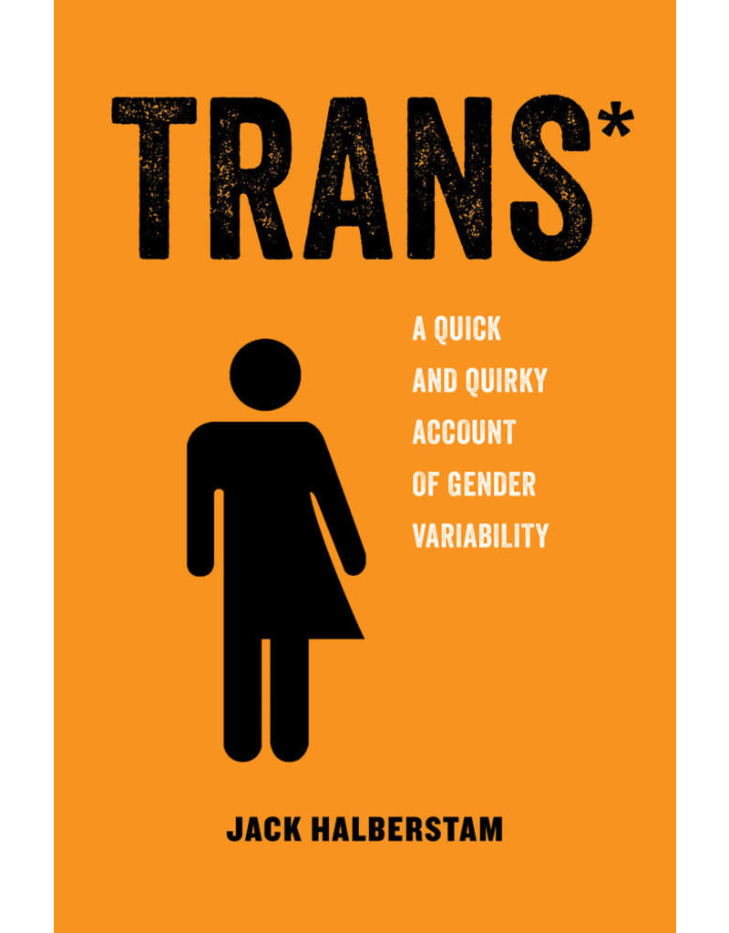 University of California Press Trans*: A quick and quirky account of gender variability
