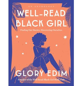 Ballantine Books Well-Read Black Girl: Finding Our Stories, Discovering Ourselves - Glory Edim