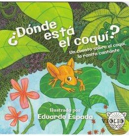 Veoleo Dónde Está el Coquí: Un Cuento Sobre el Coquí, la Ranta Cantante - Alexis Ruginis, Janike Ruginis, Eduardo Espada Illus.