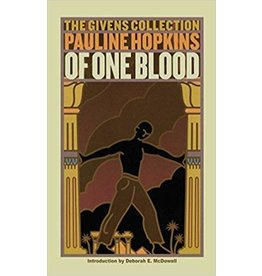 Washington Square Press Of One Blood: Or, the Hidden Self: The Givens Collection - Pauline Hopkins