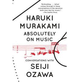 Vintage Absolutely On Music: Conversations - Haruki Murakami, Seiji Ozawa; Jay Rubin tr.
