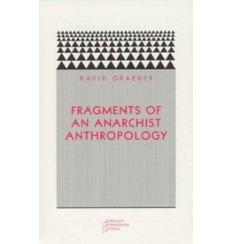 Prickly Paradigm Press Fragments of an Anarchist Anthropology - Dave Graeber