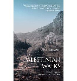 Scribner Palestinian Walks: Forays into a Vanishing Landscape - Raja Shehadeh