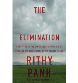 Other Press The Elimination: A survivor confronts the commandant of the killing fields - Rithy Pahn