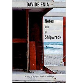 Other Press Notes on a Shipwreck - Davide Enia