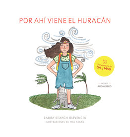 Editorial Destellos Por Ahi Viene El Huracan - Laura Rexach