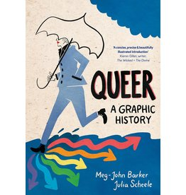 Icon Books Queer: A Graphic History - Meg-John Baker and Julia Scheele
