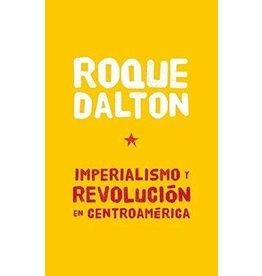 Editorial Oceano Imperialismo y Revolución en Centroamérica - Roque Dalton