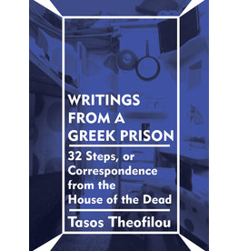 Common Notions Writings From a Greek Prison: 32 Steps, or Correspondence from the House of the Dead - Tasos Theofilou