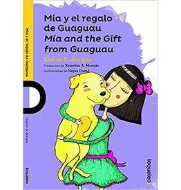 Mía y el regalo de Guaguau (Mía and the Gift from Guaguau) - Kianny N. Antigua