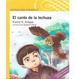 Alfaguara Infantil El canto de la lechuza - Kianny N. Antigua