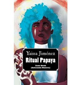 Zemí Publicaciones Ritual Papaya - Yaissa Jiménez