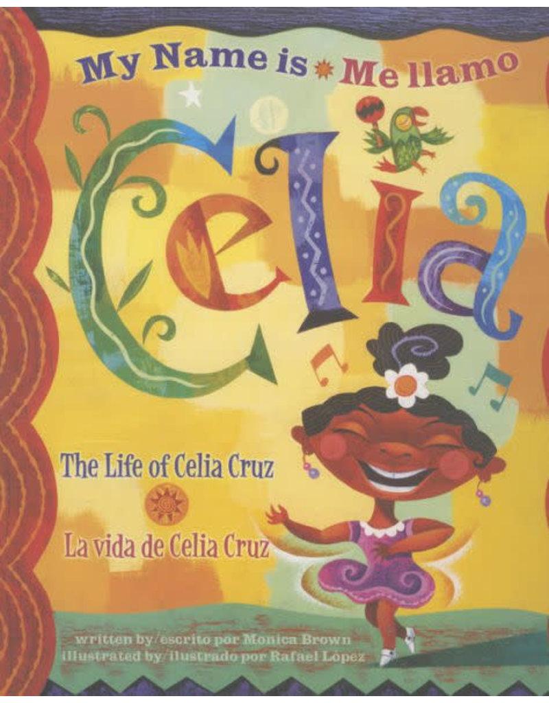 Cooper Square Publishing My Name is Celia / Me llamo Celia: