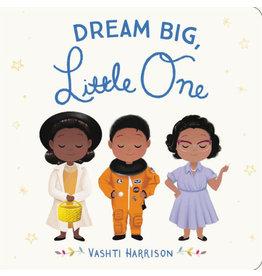 LB Kids Dream Big, Little One - Vashti Harrison