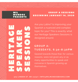 Six Week Heritage Speakers Sessions: Group A, Jan-Feb 2020