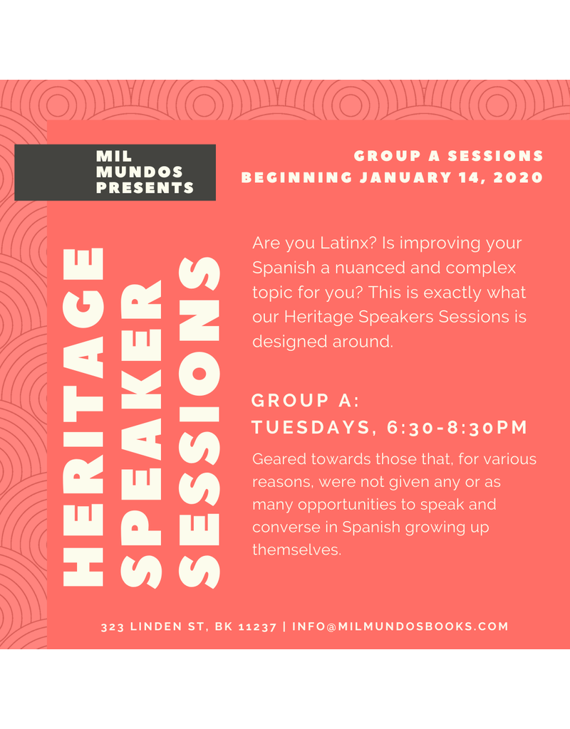 Seis Semanas: Taller de Heritage Speakers: Grupo A, Ene-Feb 2020