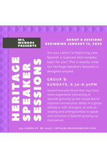 Six Week Heritage Speakers Sessions: Group B, Jan-Feb 2020