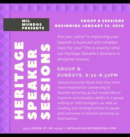 Seis Semanas: Taller de Heritage Speakers: Grupo B, Ene-Feb 2020
