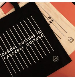 Cancel Culture Is Carceral Culture Tote -