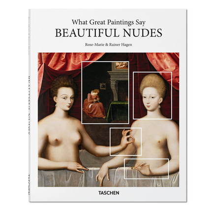 Taschen What Great Paintings Say Beautiful Nudes