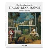Taschen Taschen What Great Paintings Say Italian Renaissance