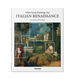 Taschen Taschen What Great Paintings Say Italian Renaissance