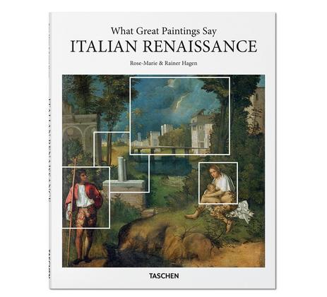 Taschen What Great Paintings Say Italian Renaissance
