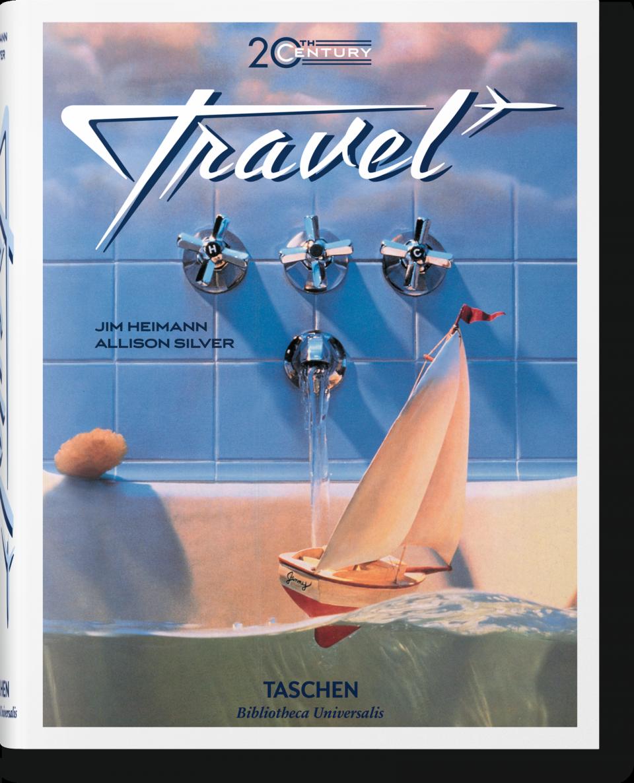 Taschen 20th Century Travel