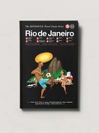 Monocle Travel Guide Rio de Janerio