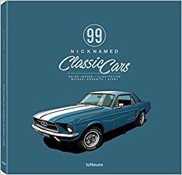 TeNeues 99 Nicknamed Classic Cars
