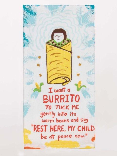Blue Q Dish Towel I Want A Burrito